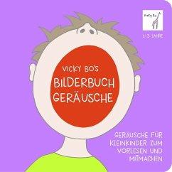 Bo, V: Vicky Bo's Bilderbuch - Geräusche - Bo, Vicky