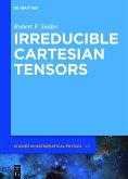 Irreducible Cartesian Tensors (eBook, ePUB)