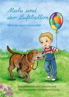 Malu und der Luftballon - Wenn der eigene Hund ...
