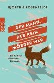Der Mann, der kein Mörder war / Sebastian Bergman Bd.1