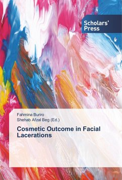 Cosmetic Outcome in Facial Lacerations - Buriro, Fahmina