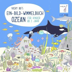 Vicky Bo's Ein-Bild-Wimmelbuch für Kinder - Ozean - Bo, Vicky