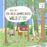 Vicky Bo's Ein-Bild-Wimmelbuch für Kinder - Wald