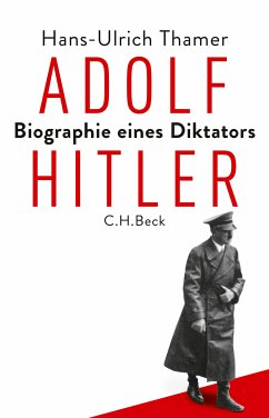 Adolf Hitler (eBook, ePUB) - Thamer, Hans-Ulrich
