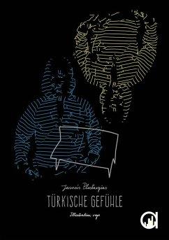 Türkische Gefühle (eBook, ePUB) - Jannis Plastargias