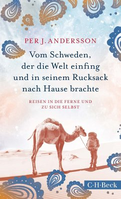 Vom Schweden, der die Welt einfing und in seinem Rucksack nach Hause brachte (eBook, ePUB) - Andersson, Per J.