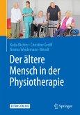 Der ältere Mensch in der Physiotherapie (eBook, PDF)