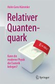 Relativer Quantenquark (eBook, PDF)