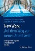 New Work: Auf dem Weg zur neuen Arbeitswelt (eBook, PDF)