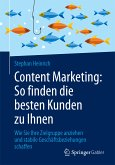 Content Marketing: So finden die besten Kunden zu Ihnen (eBook, PDF)