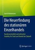 Die Neuerfindung des stationären Einzelhandels (eBook, PDF)