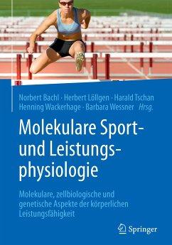 Molekulare Sport- und Leistungsphysiologie (eBook, PDF)