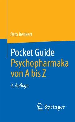 Pocket Guide Psychopharmaka von A bis Z (eBook, PDF) - Benkert, Otto