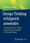 Design Thinking erfolgreich anwenden (eBook, PDF)