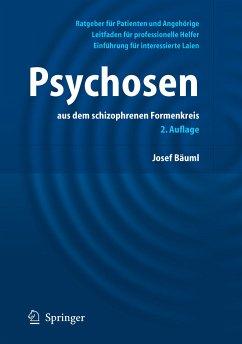 Psychosen (eBook, PDF) - Bäuml, Josef