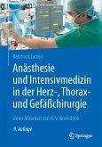 Anästhesie und Intensivmedizin in der Herz-, Thorax- und Gefäßchirurgie (eBook, PDF)