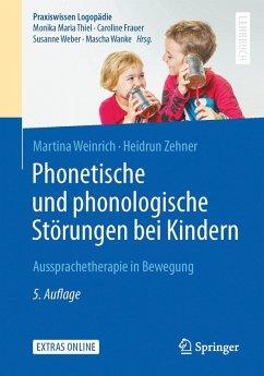 Phonetische und phonologische Störungen bei Kindern (eBook, PDF) - Zehner, Heidrun; Weinrich, Martina