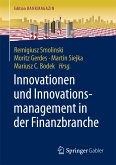 Innovationen und Innovationsmanagement in der Finanzbranche (eBook, PDF)