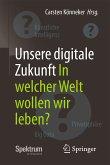 Unsere digitale Zukunft (eBook, PDF)