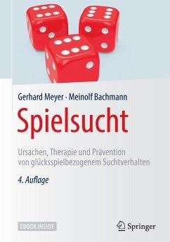 Spielsucht (eBook, PDF) - Bachmann, Meinolf; Meyer, Gerhard