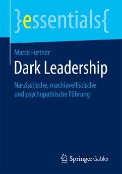Dark Leadership (eBook, PDF) - Furtner, Marco