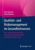 Qualitäts- und Risikomanagement im Gesundheitswesen (eBook, PDF)