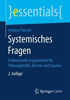 Systemisches Fragen (eBook, PDF) - Patrzek, Andreas