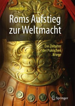 Roms Aufstieg zur Weltmacht (eBook, PDF) - Manz, Gunnar
