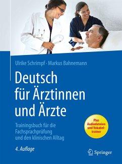 Deutsch für Ärztinnen und Ärzte (eBook, PDF) - Bahnemann, Markus; Schrimpf, Ulrike