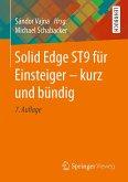 Solid Edge ST9 für Einsteiger - kurz und bündig (eBook, PDF)