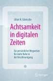 Achtsamkeit in digitalen Zeiten (eBook, PDF)