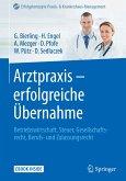 Arztpraxis - erfolgreiche Übernahme (eBook, PDF)