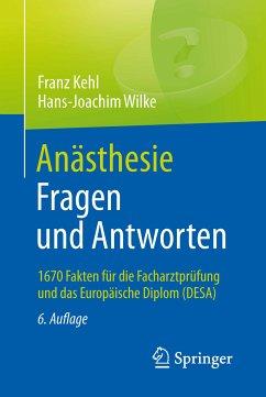Anästhesie. Fragen und Antworten (eBook, PDF)