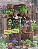 Der vertikale Balkon- & Terrassengarten (eBook, ePUB)