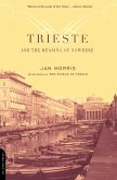 Trieste And The Meaning Of Nowhere (eBook, ePUB)