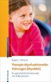 Therapie myofunktioneller Störungen (MyoMot) (eBook, ePUB)