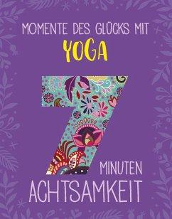 Momente des Glücks mit Yoga (eBook, ePUB) - Scheidt, Inga