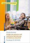 Schüler mit schwerer und mehrfacher Behinderung im inklusiven Unterricht (eBook, ePUB)