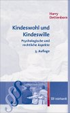 Kindeswohl und Kindeswille (eBook, ePUB)