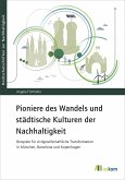 Pioniere des Wandels und städtische Kulturen der Nachhaltigkeit (eBook, PDF)