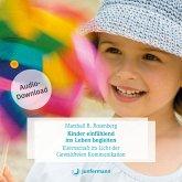 Kinder einfühlend ins Leben begleiten (MP3-Download)