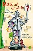 Die Geister Oma / Max und die Wilde Sieben Bd.2 (Mängelexemplar)