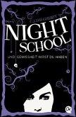 Und Gewissheit wirst du haben / Night School Bd.5 (Mängelexemplar)