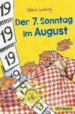 Der siebte Sonntag im August (Mängelexemplar)