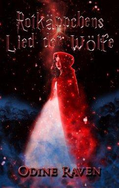 Rotkäppchens Lied der Wölfe (eBook, ePUB)
