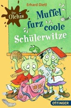 Die Olchis - Muffelfurzcoole Schülerwitze (Mäng...