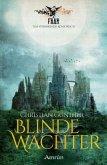 Blinde Wächter / FAAR - Das versinkende Königreich Bd.2