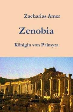 Zenobia - Königin von Palmyra