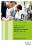 Kollaboration als Schlüssel zum erfolgreichen Transfer von Innovationen (eBook, PDF)