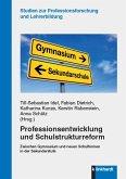 Professionsentwicklung und Schulstrukturreform (eBook, PDF)